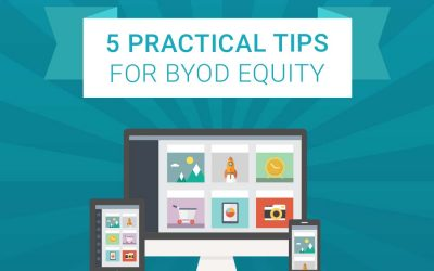 5 Practical Tips for BYOD Equity