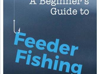 A Beginner's Guide to Feeder Fishing