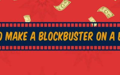 How to Make a Blockbuster on a Budget