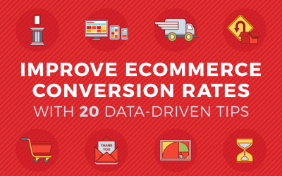 Improve eCommerce Conversion Rates With 20 Data-Driven Tips