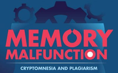 Memory Malfunction: Cryptomnesia and Plagiarism