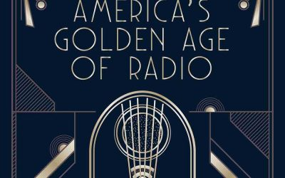 America's Golden Age of Radio