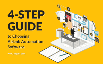 4-Step Guide to Choosing Airbnb Automation Software