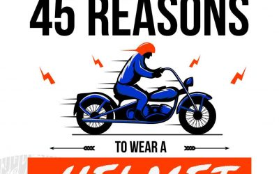 45 Reasons To Wear a Helmet