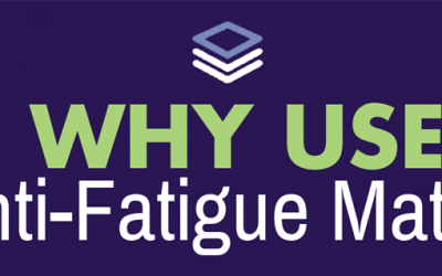 Why Use Anti-Fatigue Mats?