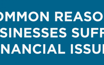 Common Reasons Businesses Have Financial Issues