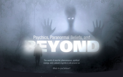 Psychics, Paranormal Beliefs, And Beyond