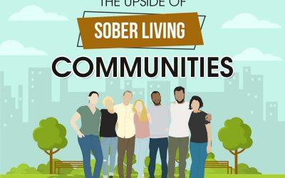 The Upside of Sober Living Communities