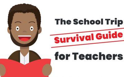 The School Trip Survival Guide for Teachers