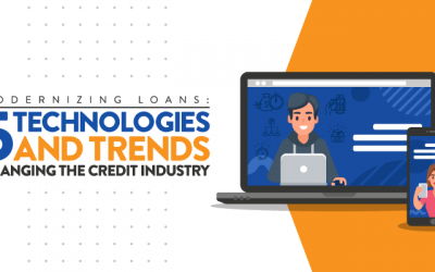 Modernizing Loans: 5 Technologies and Trends Changing the Credit Industry