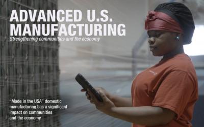 Advanced U.S. Manufacturing: Strengthening Communities & The Economy