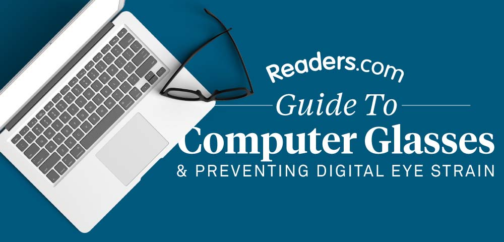 Everything You Need To Know About Computer Glasses