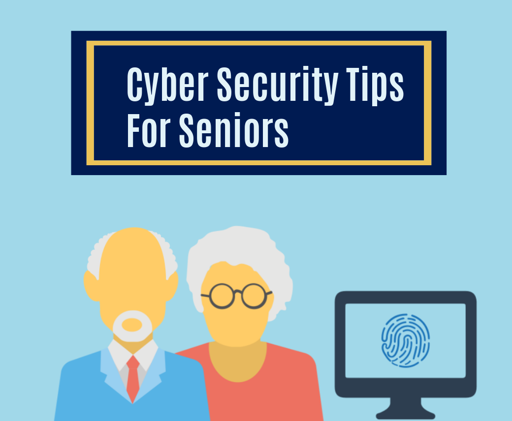Cyber Security Tips for Seniors