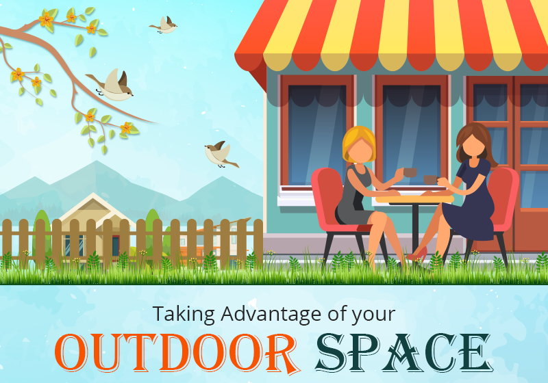 Taking Advantage of Your Outdoor Space