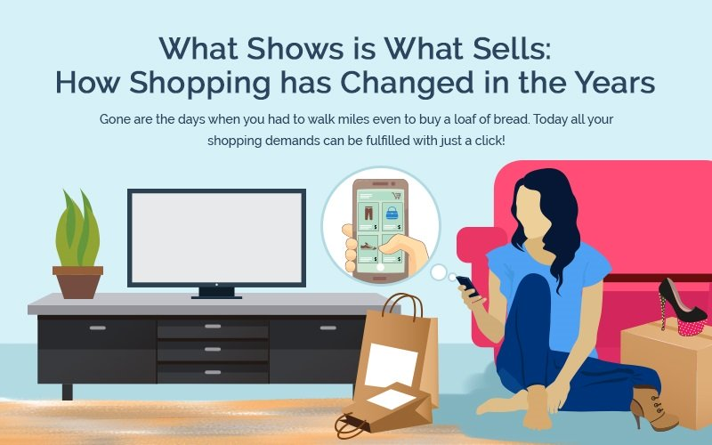 What Shows is What Sells: How Shopping Has Changed Over the Years
