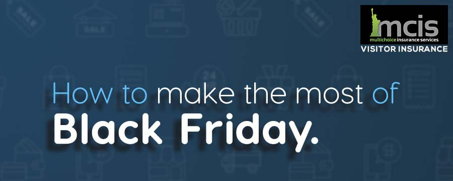 How To Make the Most of Black Friday