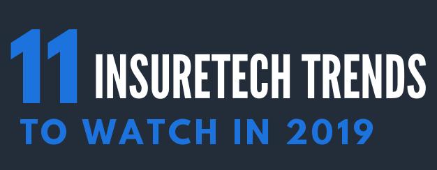 11 InsureTech Trends to Watch in 2019