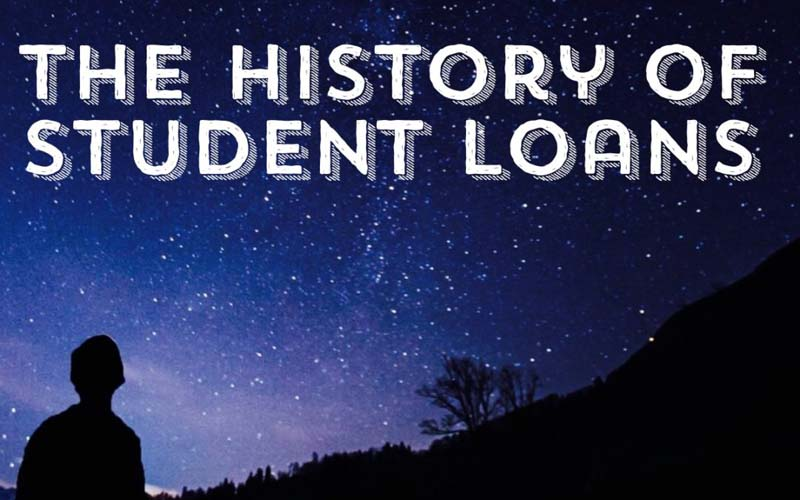 How Did We Get Here? History of Student Loans
