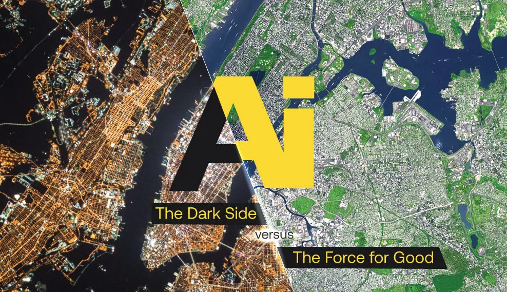 AI: The Dark Side Versus The Force For Good