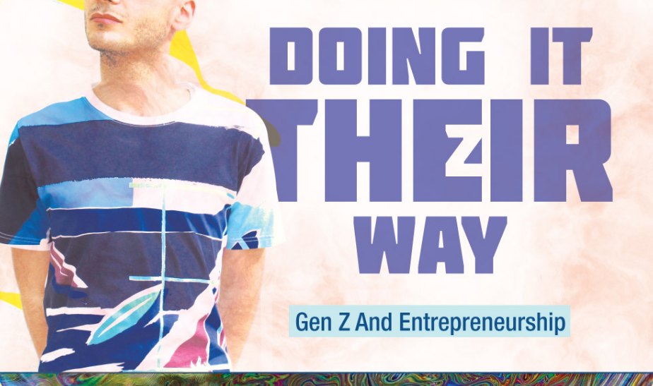 Doing It Their Way: Gen Z And Entrepreneurship