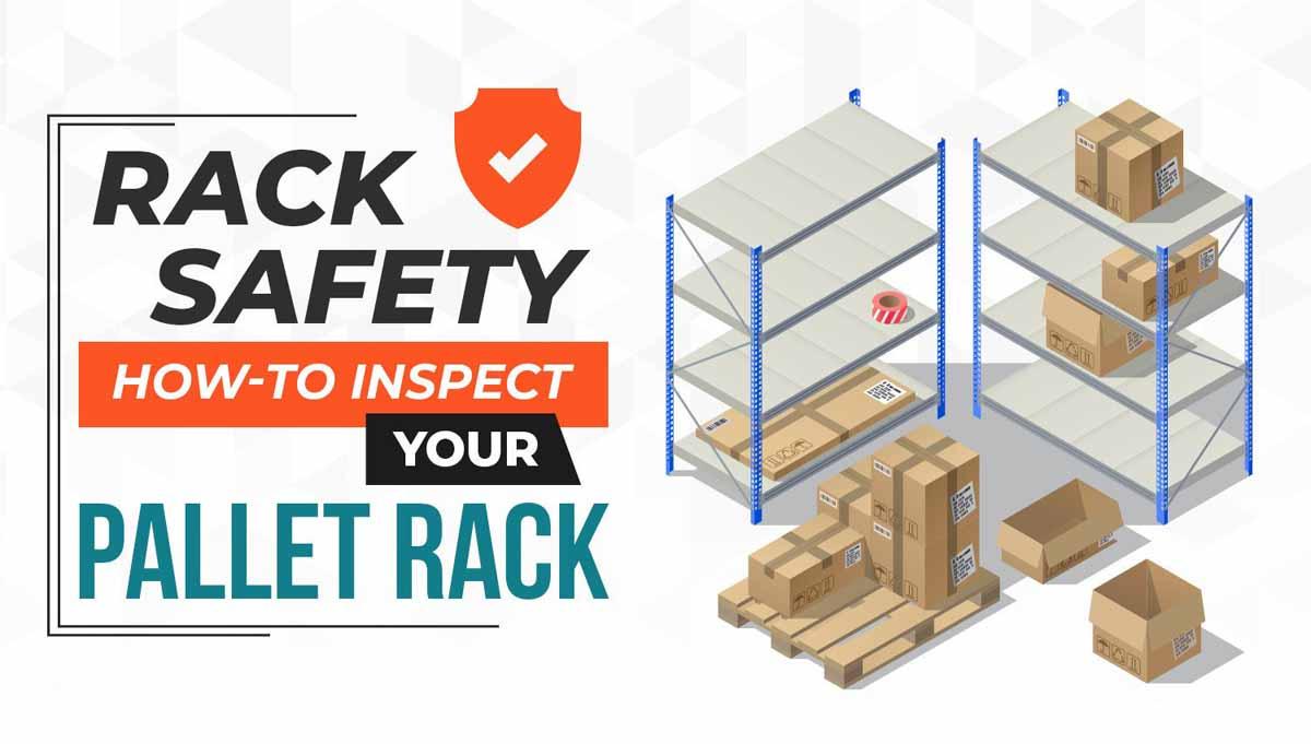 Pallet Rack Safety Tips