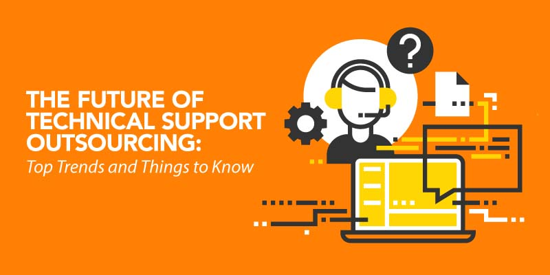 The Future of Technical Support Outsourcing