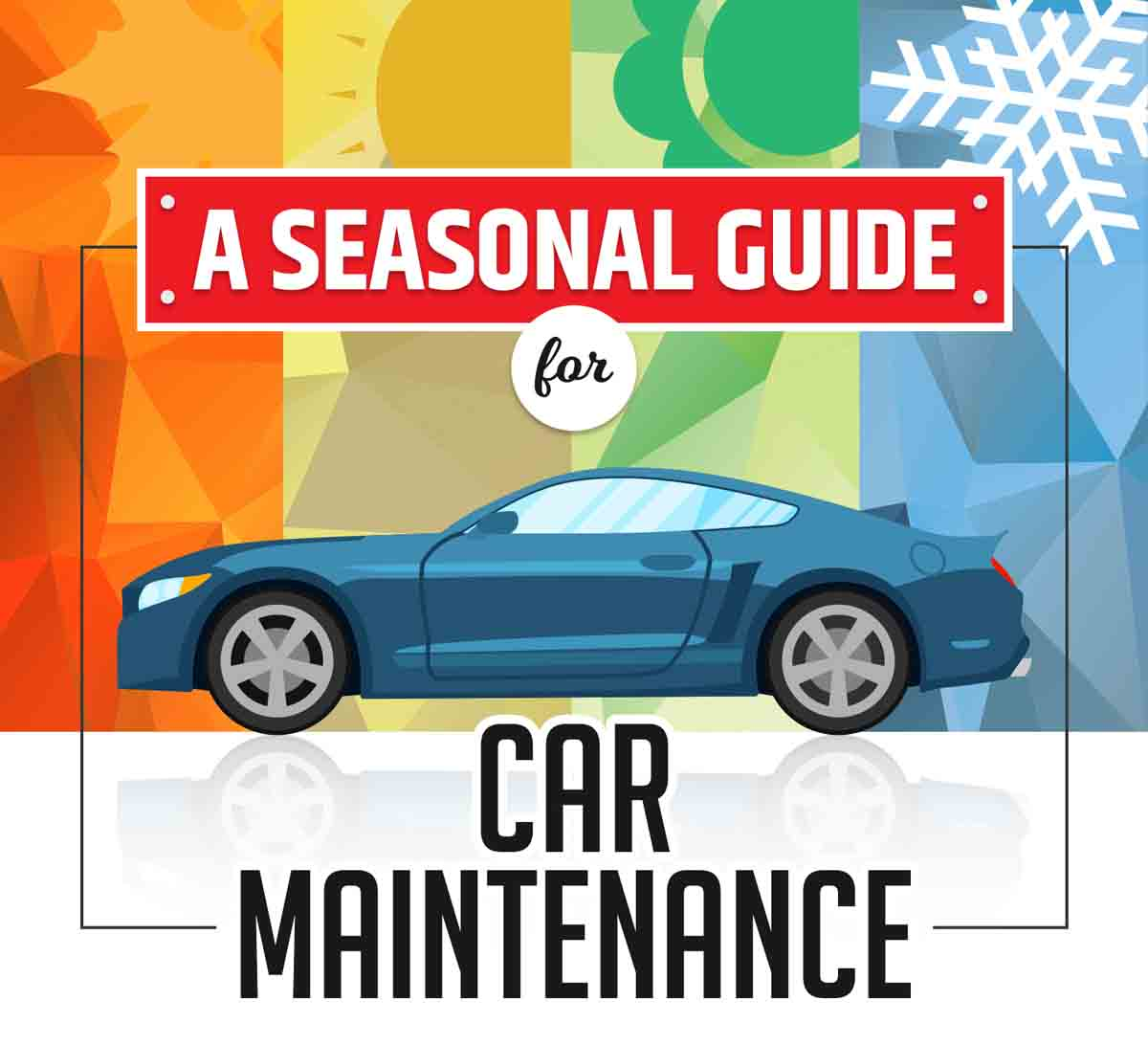 Seasonal Guide for Car Maintenance