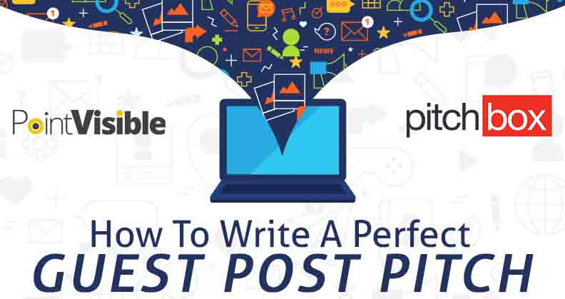 How To Write A Perfect Guest Post Pitch