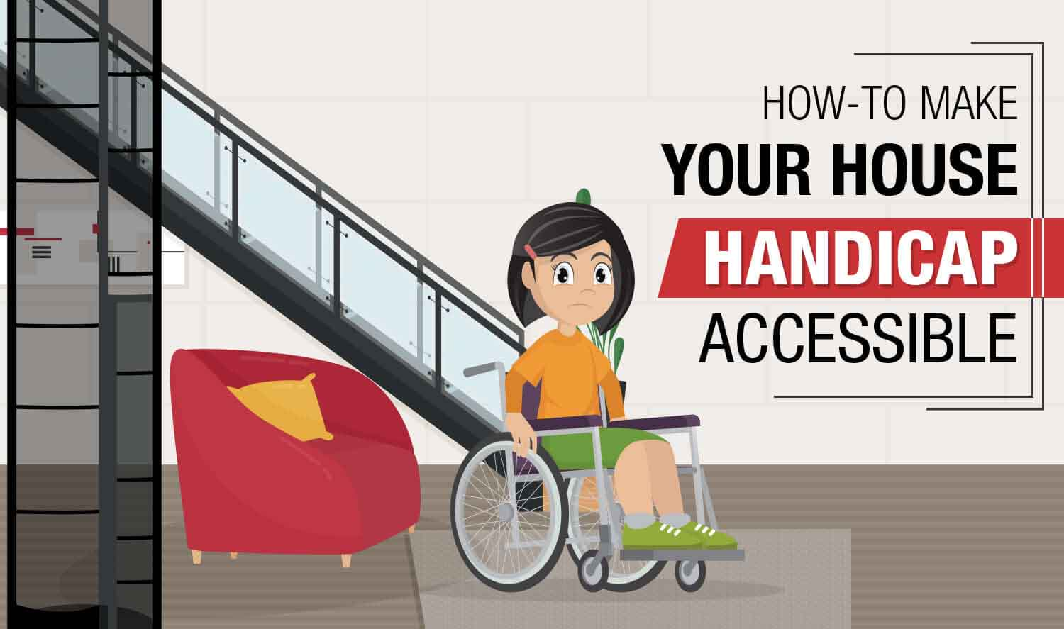 How to Make Your House Handicap Accessible