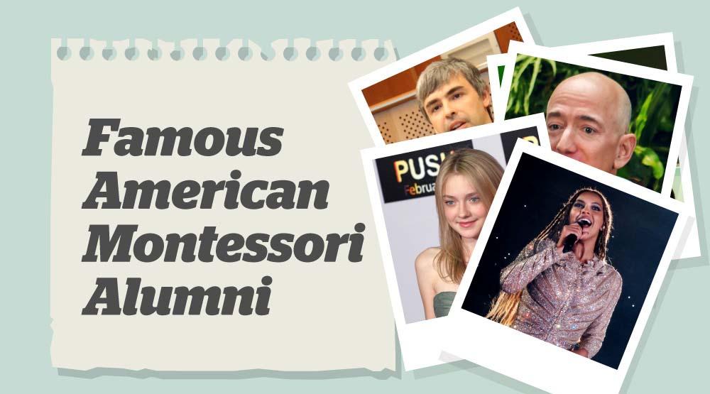 Famous American Montessori Alumni