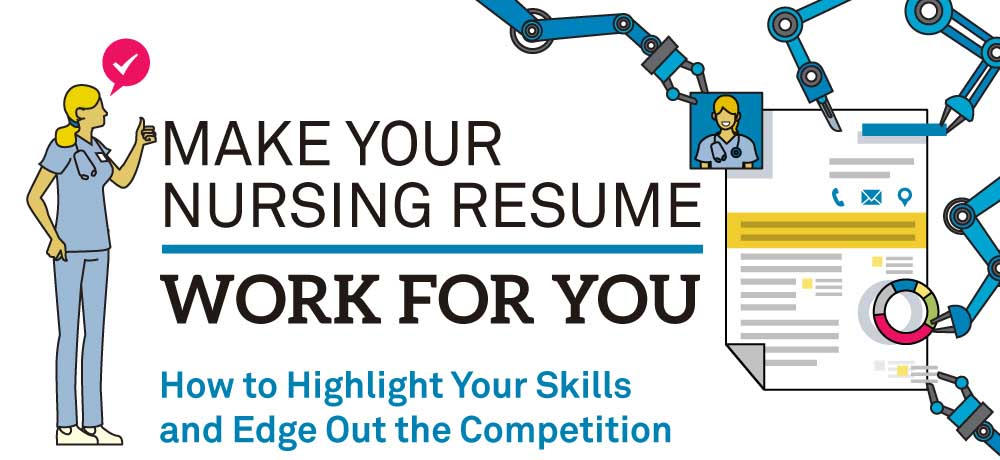 Make Your Nursing Resume Work For You