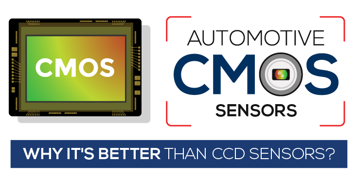 Why Automotive CMOS Sensors Are Better Than CCD Sensors