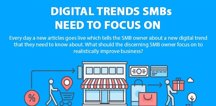 Digital Trends SMBs Need To Focus On