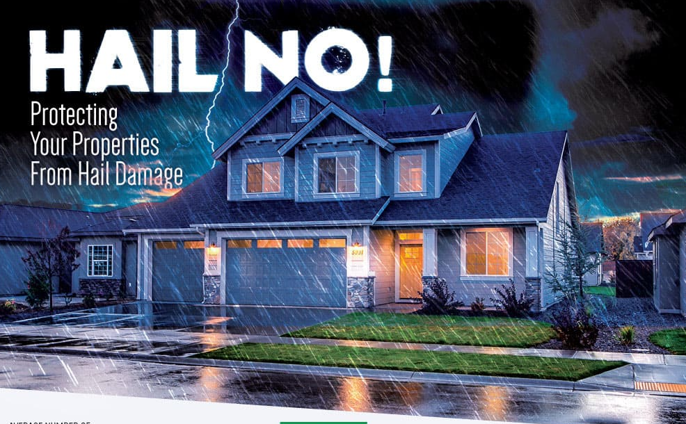 Hail No! Protecting Your Properties From Hail Damage