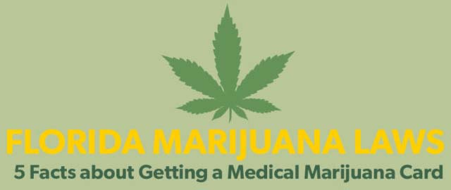 Florida Marijuana Laws: 5 Medical Marijuana Card Facts