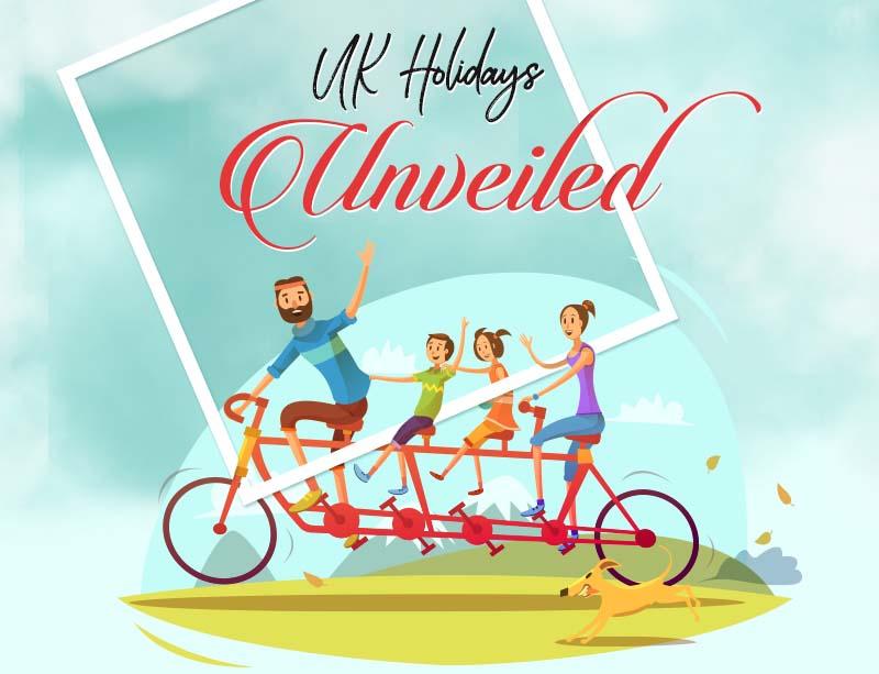UK Holidays Unveiled