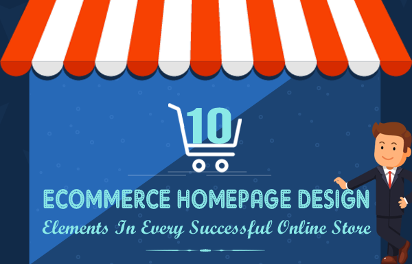 10 eCommerce Homepage Design Elements In Every Successful Online Store