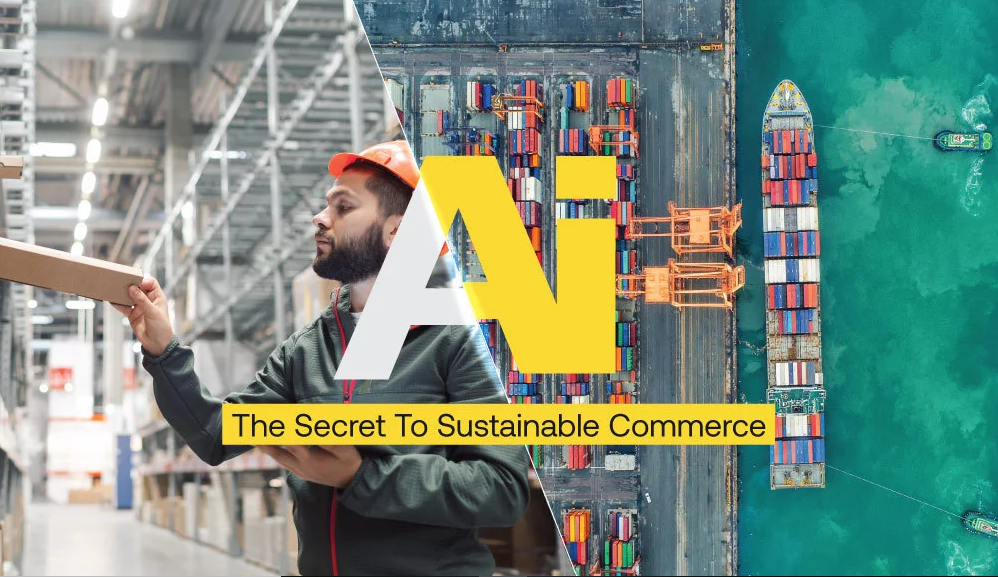 AI: The Secret To Sustainable Commerce
