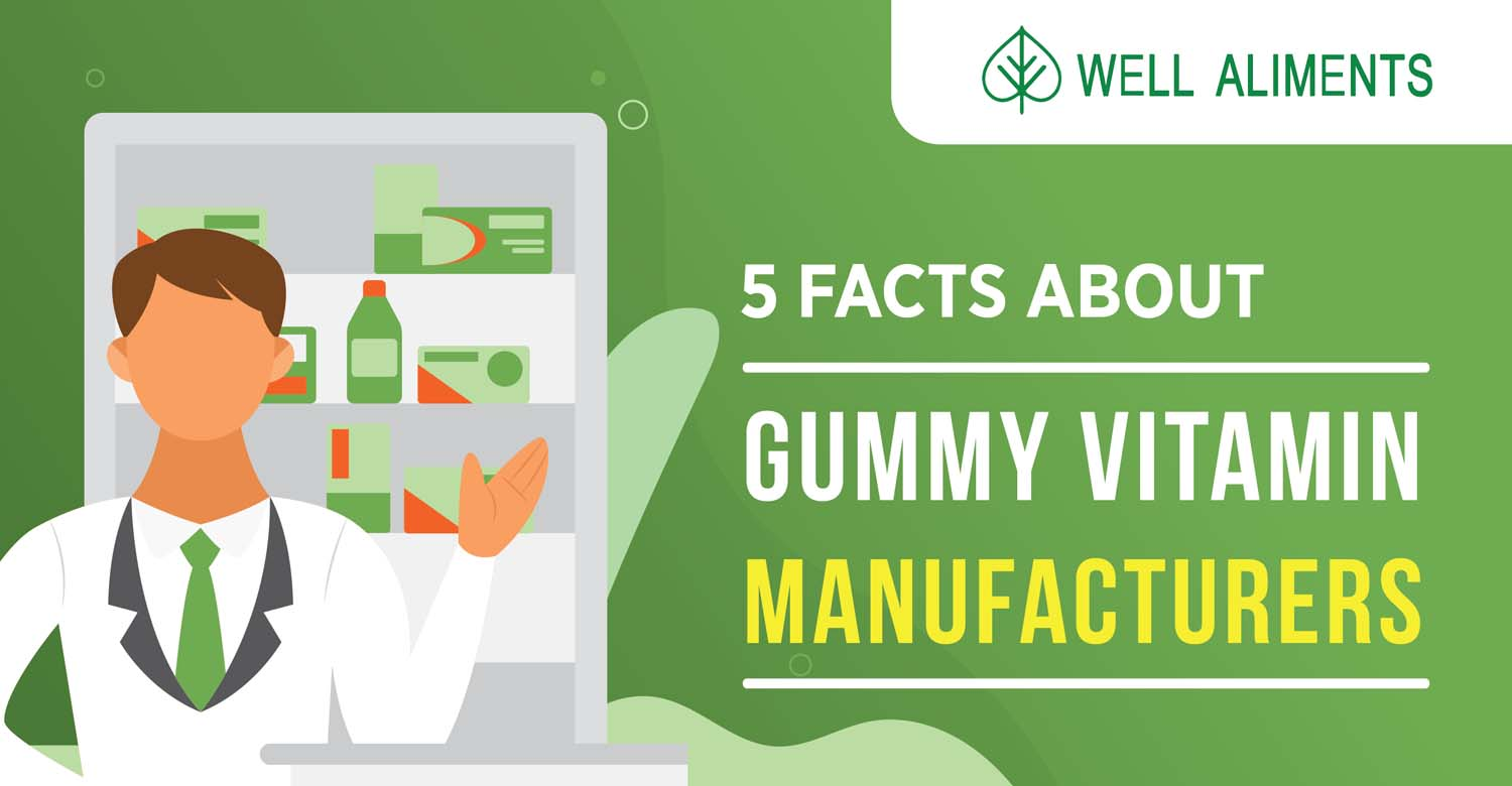 5 Facts About Gummy Vitamin Manufacturers