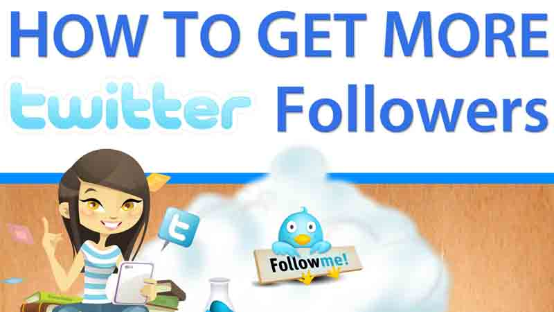 How To Get More Twitter Followers
