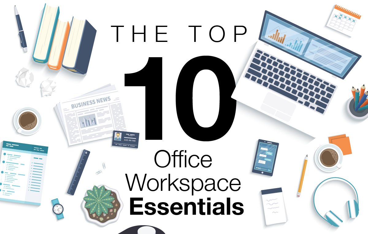 The Top 10 Office Workspace Essentials
