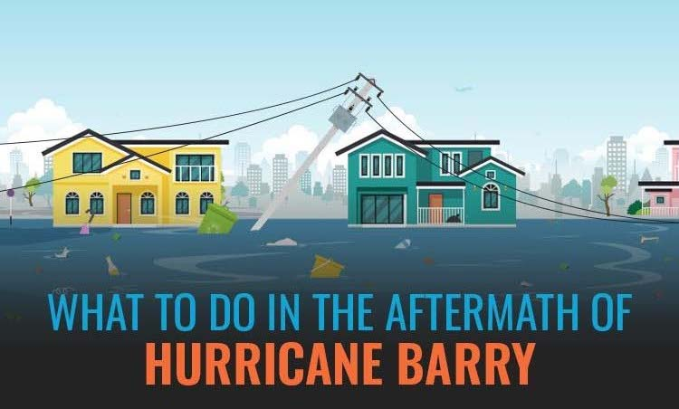 What To Do in the Aftermath of Hurricane Barry