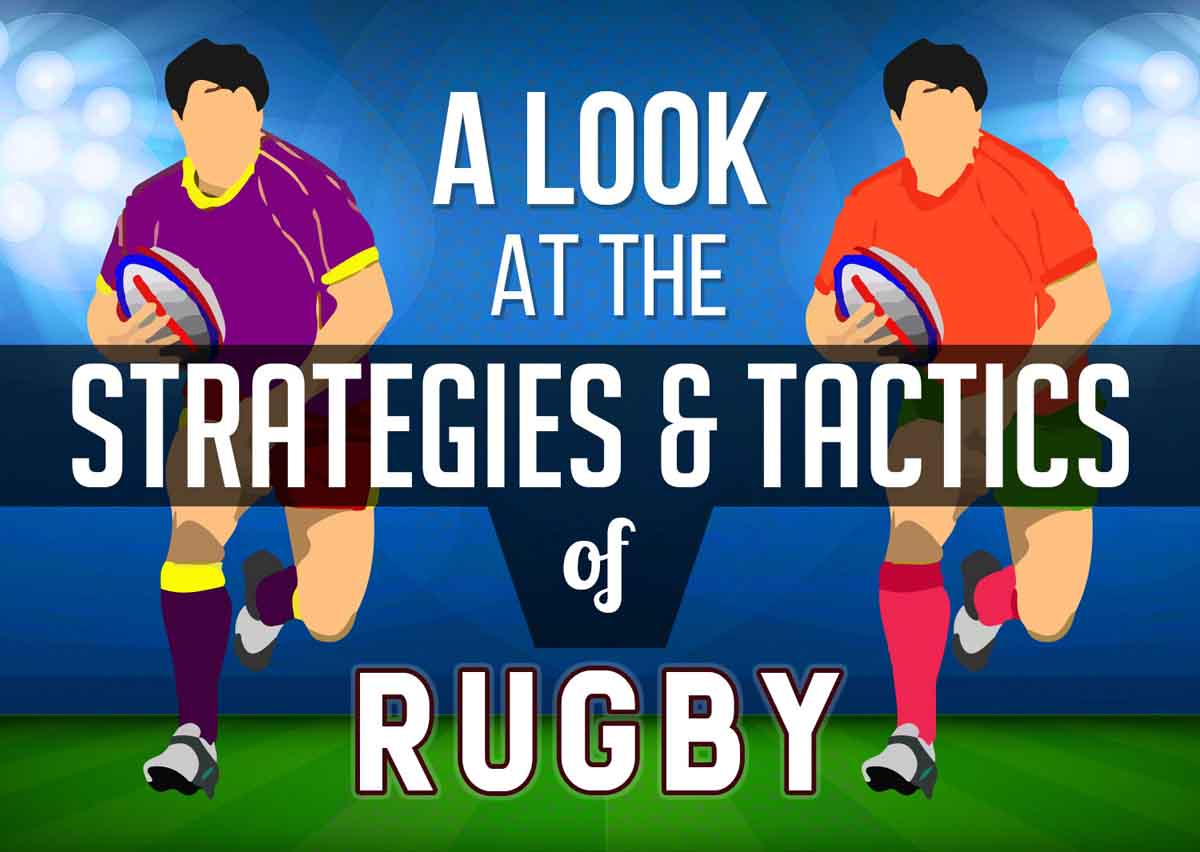 A Look at the Strategies and Tactics of Rugby