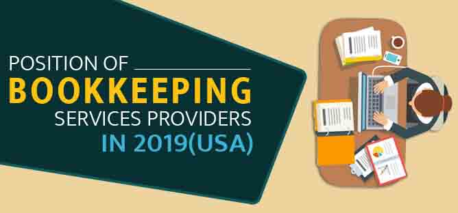 Position of Bookkeeping Services Providers in 2019