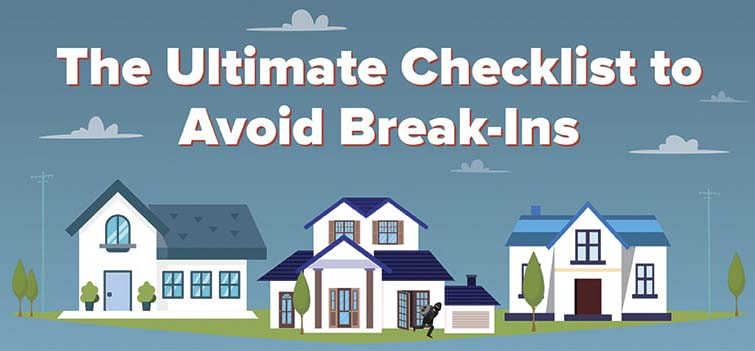 The Ultimate Checklist to Avoid Break-Ins