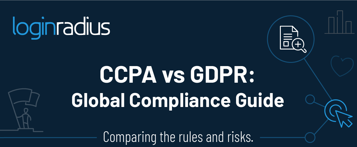 CCPA vs GDPR: A Guide to Compliance
