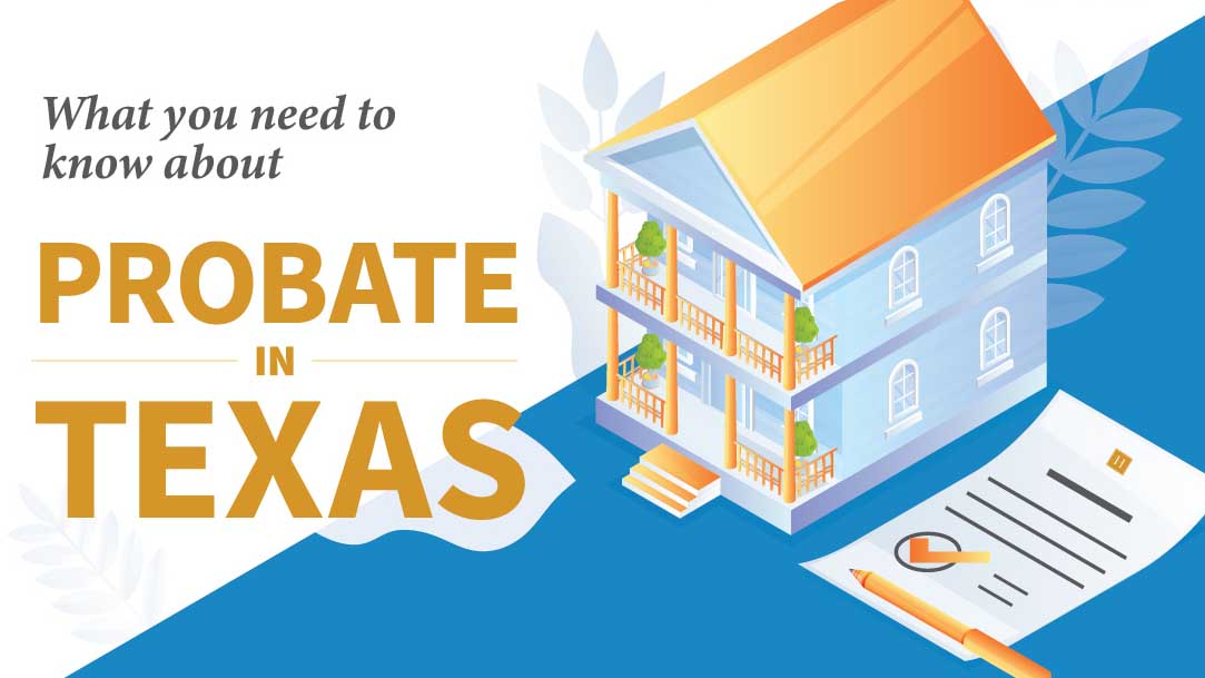 What You Need to Know About Probate in Texas
