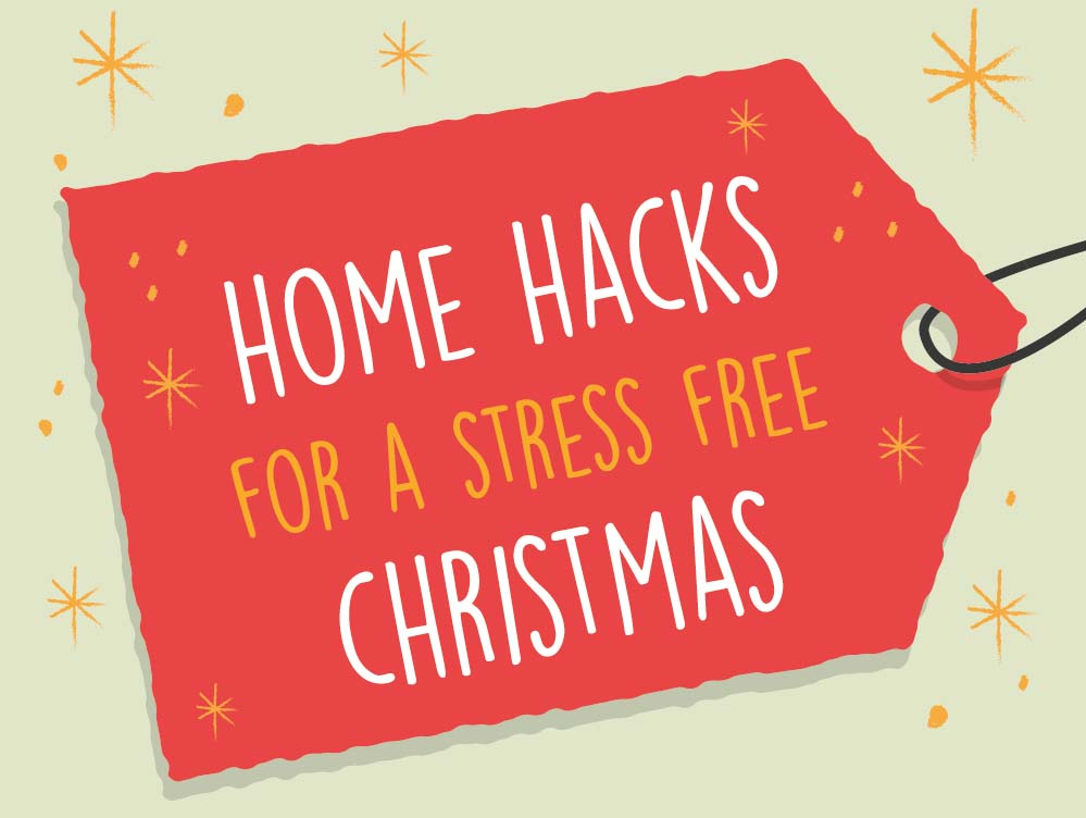 25 Clever Festive Home Hacks for a Stress Free Christmas