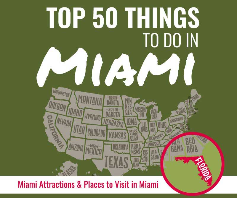 Top 50 Things to Do in Miami