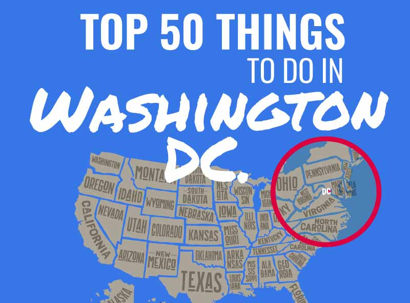 Top 50 Things to Do in Washington